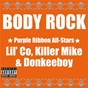Album Body rock de Killer Mike / Purple Ribbon All-Stars