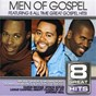 Compilation 8 great hits: men of gospel avec Darius Brooks / The Tri City Singers / Donald Lawrence / Darwin Hobbs / Chris Tomlin...