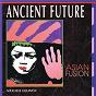 Album Asian fusion de Ancient Future