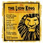 Compilation The lion king: original broadway cast recording avec Max Casella / M. Lebo / Tsidii le Loka / Faca Kulu / The Lion King Ensemble...