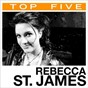 Album Top 5: hits de Rebecca St. James