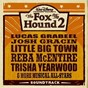 Compilation Fox and hounds 2 avec Little Big Town / One Flew South / Chip Davis / Josh Gracin / Reba MC Entire...