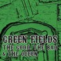 Album Green fields de The Good, the Bad & the Queen