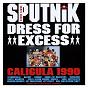 Album Dress for excess de Sigue Sigue Sputnik