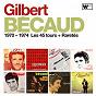 Album 1970 - 1974 : Les 45 tours + Raretés de Gilbert Bécaud