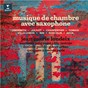 Album Hindemith, Jolivet, Charpentier, Tomasi, Villa-Lobos, Nin, Koechlin & Beck: Musique de chambre avec saxophone de Divers Composers / Jean Marie Londeix