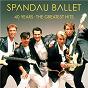Album 40 Years - The Greatest Hits de Spandau Ballet