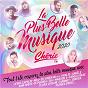 Compilation La plus belle musique chérie FM 2020 avec Sean Tighe / Maroon 5 / Ed Sheeran / Fred Gibson / Khalid Robinson...
