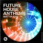 Compilation Future house anthems: best of 2019 avec Afrojack / Dzeko / Riggi & Piros / Verónica / Mike Wiliams...