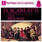Album Scarlatti: guitar sonatas de Brouwer Léo / Domenico Scarlatti