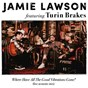 Album Where have all the good vibrations gone? (feat. turin brakes) de Jamie Lawson