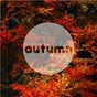 Compilation Autumn avec Coldplay / Ed Sheeran / Charlie Puth / Paolo Nutini / Billy Lockett...