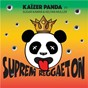 Album Suprem Reggaeton (feat. Sugar Kawar & Kelyan Muller) de Kaïzer Panda