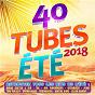 Compilation 40 tubes été 2018 avec David Guetta / Le Side / Maître Gims / Renaud Rebillaud / Vianney...