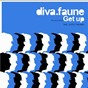 Album Get up (feat. justin courbon) de Diva Faune