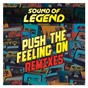 Album Push the feeling on de Sound of Legend
