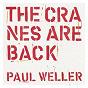 Album The cranes are back de Paul Weller