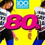 Compilation 100 Greatest 80s avec The Sundays / A-Ha / Duran Duran / Fleetwood Mac / Spandau Ballet...