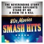 Compilation Smash hits 80s movies avec Van Morrison / Andy Taylor / John Barry / John Taylor / Nick Rhodes...