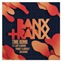 Album Time bomb (feat. lady leshurr, young t & bugsey) de Banx & Ranx