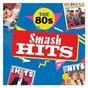 Compilation Smash hits the 80s avec The Smiths / Magne Furuholmen / Morten Harket / Pal Waaktaar / A-Ha...