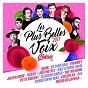 Compilation Les plus belles voix chérie fm 2017 avec Tal / Benjamin Levin / Ed Sheeran / Amy Morrey / Loïc Nottet...