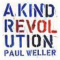Album A kind revolution de Paul Weller