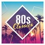 Compilation 80s classics: the collection avec George Benson / Kemp / Spandau Ballet / Andy Taylor / John Taylor...