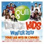 Compilation Gulli dance kids winter 2017 avec Sound of Legend / Bob Gaudio / Judy Marie Parker / M. Pokora / Rag n Bone Man...