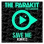 Album Save me (feat. alden jacob) de The Parakit