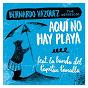 Album Aquí no hay playa (feat. bernardo vázquez the refrescos) de La Banda del Capitán Canalla