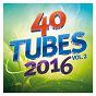 Compilation 40 tubes 2016 vol. 2 avec Glory / Twenty One Pilots / Félipé Saldivia / Frédéric Savio / Kendji Girac...