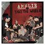 Album Take the world de Amélie