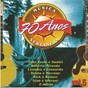 Compilation 70 Anos da Melhor Música Sertaneja Vol. 05 avec Daniel / Leandro & Leonardo / João Paulo & Daniel / Roberta Miranda / Gian & Giovani...