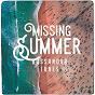 Compilation Missing summer bossanova tunes avec Keco Brandão / Servulo Augusto / Nandy Xavier, Shoree / Adriana Godoy / Luna JR...