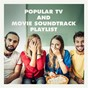 Album Popular TV and movie soundtrack playlist de Best TV & Movie Themes