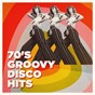 Album 70's groovy disco hits de Generation Disco, 70s Music All Stars, #1 Disco Dance Hits