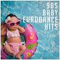 Album 90s Baby Eurodance Hits de 90s Dance Music, 90s Pop, 90s Forever