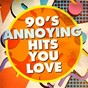 Album 90's annoying hits you love de 90s Playaz, 90s Party People, 90 S Groove Masters