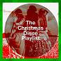 Album The christmas disco playlist de Disco Fever, Christmas Party Allstars, DJ Disco