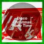 Album Disco Christmas Party Time de Nostalgie Disco, Christmas Party Allstars, 80 S Disco Band