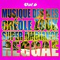 Album Musiques des îles: créole, ambiance, zouk, reggae, vol. 6 de Multi-Interpre`tes