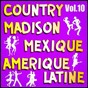 Album Country, madison: mexique, amérique du sud, vol. 10 de Multi-Interpre`tes