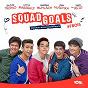 Compilation Squad goals (original movie soundtrack) avec The Juans / John Roa / Julian Trono, Vitto Marquez, Andrew Muhlach, Dan Huschka, Jack Reid / Bea Lacson / Ethan David...
