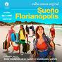 Compilation Sueño florianópolis (trilha sonora original) avec Zeca Baleiro / Luísa Maita, Érico Theobaldo, Beto Villares / Erico Theobaldo, Roger Menn / Maximiliano Silveira / Márcio Werneck