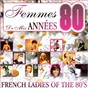 Compilation Femmes de mes années 80 (french ladies of the 80's) avec Svetlana / Véronique Jannot / Jakie Quartz / Marie Myriam / Karen Cheryl...