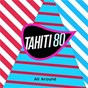 Album All around (remix yuksek) de Tahiti 80