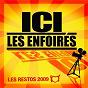 Album Ici les enfoirés-radio edit de Les Enfoirés