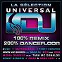Compilation La sélection universal dj - 100% remix 100% dancefloor avec DJ Aspé / Avicii / Muttonheads / Eden Martin / Armin van Buuren...