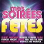 Compilation Mes soirèes fêtes avec Quentin Mosimann / François Feldman / Joniece Jamison / Francky Vincent / Khaled...